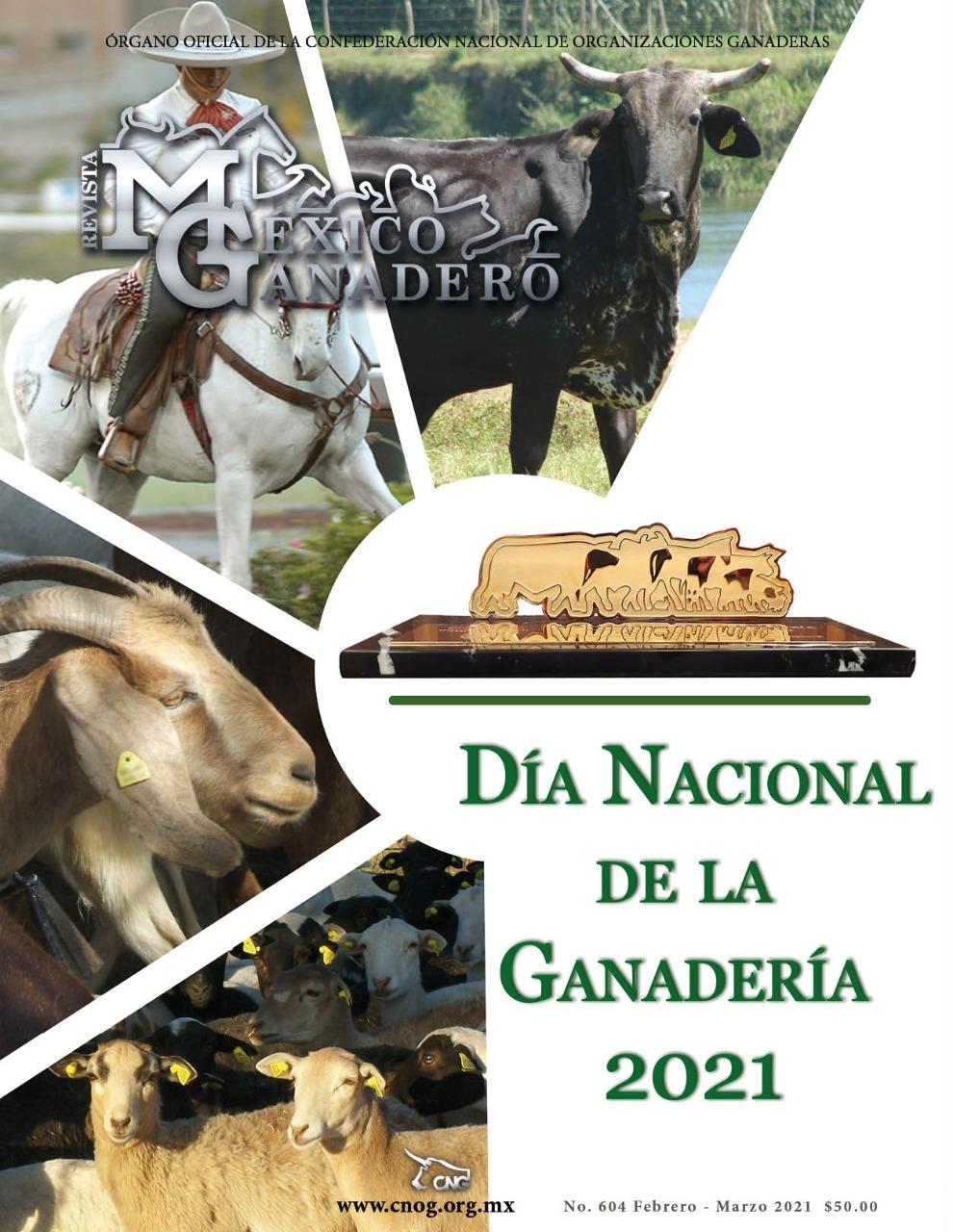 Portada de la revista México Ganadero. Edición 604 correspondiente a febrero-marzo de 2021